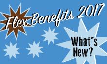 Flex Benefits 2017 What's New